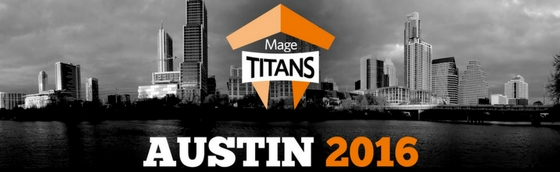 Mage Titans USA 2016: Magento Conference Reflections